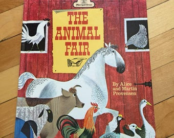 Vintage 1952 The Animal Fair Alice Provensen Children's Kid's Hardcover Book!