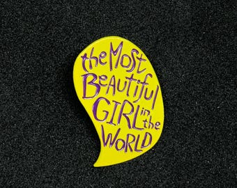 Prince The Most Beautiful Girl In The World Soft Enamel Pin