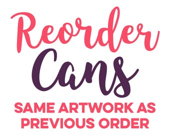 REORDER CAN COOLERS // Same design as previous order