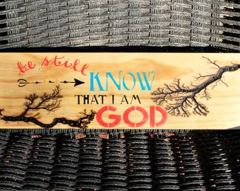 Be still and know that I am God electrified wooden sign