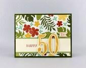 Happy 50th Birthday Card - Personalized Hand Stamped Card - Handmade Milestone Birthday Card - Sweet 16 Card - Happy 21st Birthday Card