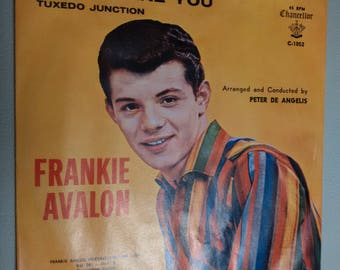 "Frankie Avalon 45 Record, ""Where Are You?"", ""Tuxedo Junction"""