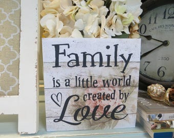 "Wood Sign, ""Family is a little world created by Love"", Wood Family Sign, Family Love Sign"