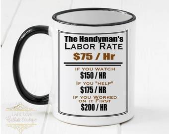 Handyman Gift - Handyman Mug - Dishwasher safe - Microwave Safe - Handyman's Rates Chart - Handyman gift - Gift for Handyman Coffee Mug