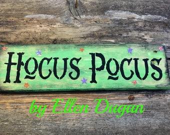 Hocus Pocus Sign in green  (Reclaimed Wood )