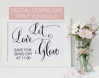 Let Love Glow, Sparkler Sign, Sparkler Send Off, Wedding Sign, Glow Stick Send Off, Digital Download, Print Yourself, Wedding Sign Printable