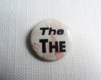 Vintage 80s The The Pin / Button / Badge