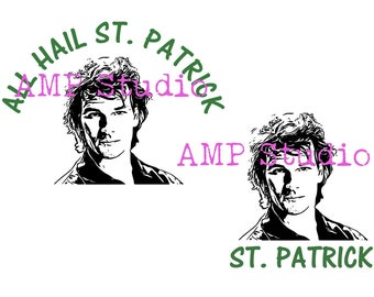 All Hail St. Patrick Swayze hilarious St. Patricks day shirt SVG DXF, cut file, cameo, Cricut, four leaf clover, Saint Patricks day, Irish