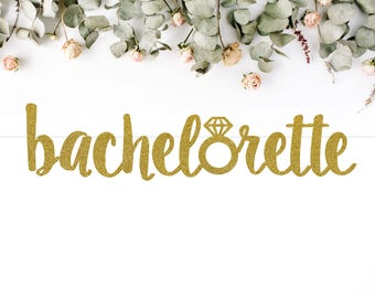 BACHELORETTE BANNER with ring (S7) - heart / glitter / bachelorette / photo prop / backdrop / party decoration sign