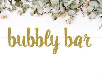 BUBBLY BAR (S7) - glitter banner / drink bar / champagne / mimosa / party decoration / photo backdrop