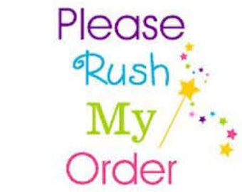 Rush Order Additional Fee