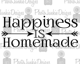 SVG Cutting Happiness is Homemade  SVG, PNG and Jpeg  files