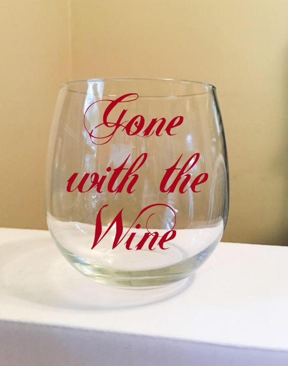 Gone With The Wine Stemless Wine Glass