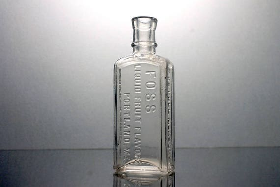 Antique Bottle, Foss Liquid Fruit Flavors, Portland ME.,  Circa 1890's, Clear,  Embossed, Extract Bottle, Collectible