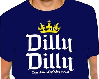 DILLY DILLY T-Shirt Bud Light drinking D D adult black, royal, red, navy, pink