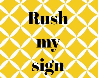 SUMMER SALE RUSH My Sign option - please add to have your sign on a rush