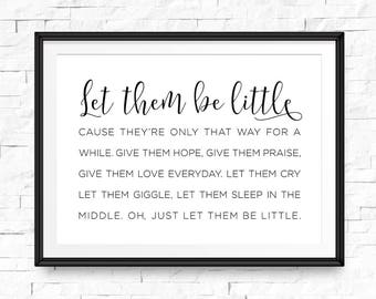 Let them be little, Printable art, Quote prints, Wall art quotes, Printable quotes, Hallway decor, Be little sign, Playroom sign