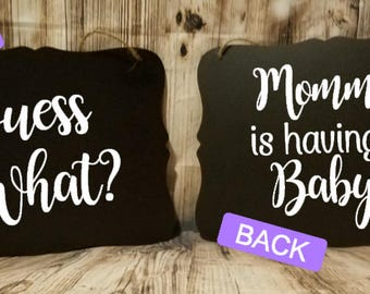 Guess What? Mommy is Having A Baby Double Sided Pregnancy Announcement Sign - Maternity Photo Prop - Pregnancy Photo Prop - New Baby Sign