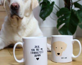 Personalised Dog Mug / Favourite Human / Funny mug