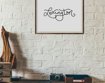 "Instant Digital Download Print - ""Lexington"" - Hand-Lettered Kentucky Print"