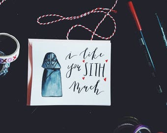 I Like You Sith Much Star Wars Inspired Handmade Valentine
