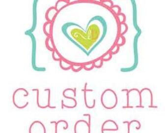 Custom Made Orders