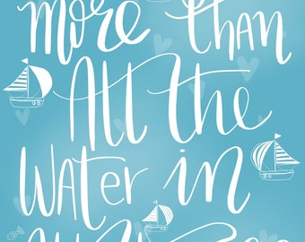 Personalised 'We love you more than all the water in all the sea.' print.