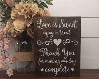 Love is Sweet Enjoy A Treat Sign, Wedding Table Sign, Dessert Table Sign, Wood Wedding Sign, Rustic Wedding Decor, Thank You Wedding Sign