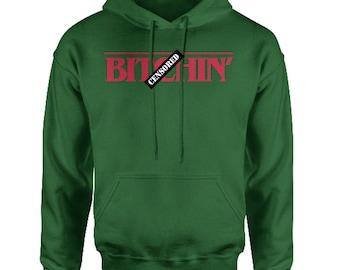 B-tchin' Adult Hoodie Sweatshirt