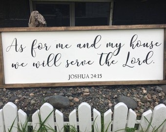 "As For Me And My House We Will Serve The Lord Sign - Joshua 24:15 - Farmhouse Style Sign - Bible Verse Framed Wood Sign - 12"" x 36"""