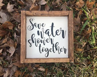 Save water shower together - funny farmhouse sign - funny bathroom sign - farmhouse decor - farmhouse bathroom