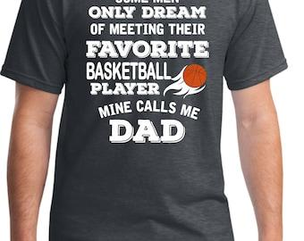 Basketball Dad Shirt Favorite Player Mine Calls me Dad