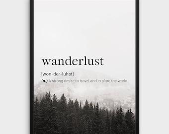 Wanderlust Definition Print   Word Definition Print, Travel Definition Wall Art, Travel Words Print, Home Decor, Wanderlust Printable