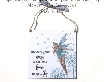 Fairy Wooden Hanging Plaque - Spread your wings and let the fairy in you fly