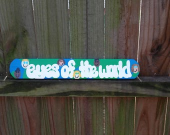 Grateful Dead Painted Wood Sign - Eyes of the World - Music Gift - Yard & Wall Art Sign - Dead Head - Dead and Company - Jerry Garcia
