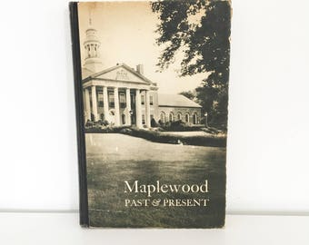Maplewood Past and Present - First edition (1948)