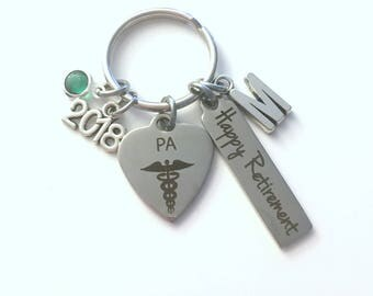 Physician Assistant Retirement Present, 2018 PA Keychain, Gift for Women or Men Retire, Key Chain Keyring him her Personalized Custom Doctor