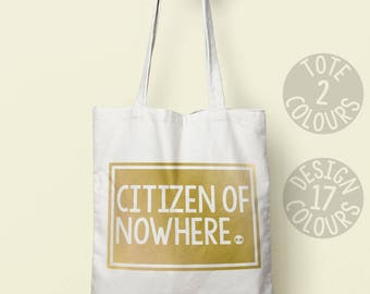 Citizen of Nowhere, cotton tote bag, gift for her, present for girl, feminist gift, britain europe march, resist, girl pwr, resistance