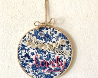 """embroidery hoop: """"lovely"""""""