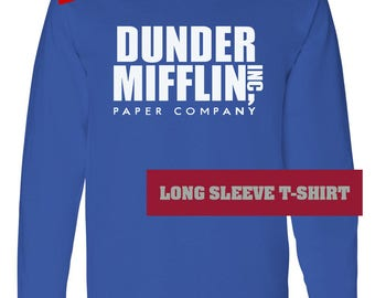 Dunder Mifflin shirt long sleeve unisex - TV Office sweatshirt - not Dunder Mifflin sweatshirt - not Dunder Mifflin hoodie - The Office