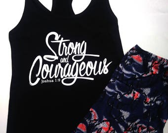 Strong & Courageous Christian Tank top-Bible Verse tank-Racerback Tank-Yoga tank-Gift for her-Joshua 1:9 tank top-Running tank-Inspirational