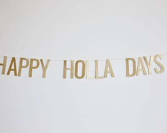 Happy Holla Days Banner - Glitter Christmas Banner, Holiday Banner, Christmas Party Decor
