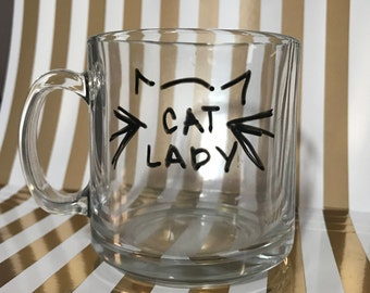 Cat Lady 10 oz clear glass coffee mug