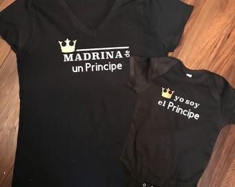 Principe Shirt Set - Yo soy el Principe / Padrino de un Principe / Madrina de un Principe