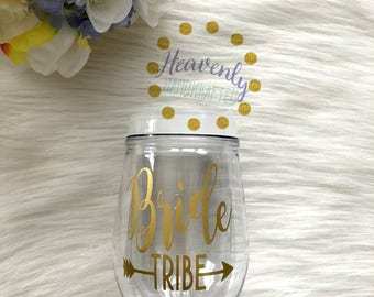 Bride Tribe Acrylic Stemless Wine Glass // Bride Tribe // Bride Tribe Cup // Bridesmaids Gift // Bachelorette // Girls Weekend Gift