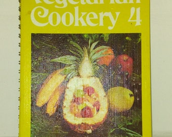 Vegetarian cookery 4 vintage cook book