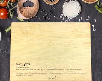 Personalized Cutting Board, Custom Cutting Board, Funny Cutting Board, Wedding Gift, Housewarming Gift, Gift for Husband, Hangry, B-0076