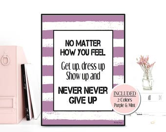 Never give up, Quote wall art, Inspirational quote, Inspirational print, Quote poster, Inspirational poster, Home wall decor, Quote print
