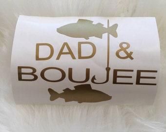 Dad & Boujee Fishing Decal