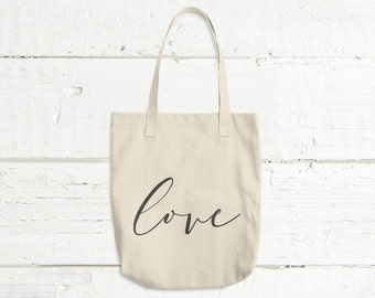 Love Tote Bag - Quote Tote Bag - Market Bag - Gift For Her - Birthday Gift For Her - Gift For Wife - Canvas Bag - Overnight Bag